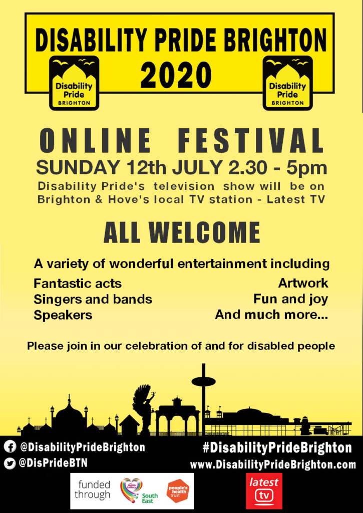 Disability Pride online festival 2020. Sunday 12th July 2.30 - 5pm. All Welcome!