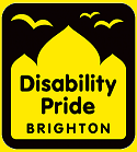 Logo - Disability Pride Brighton in black text, on a yellow pavilion silhouette on a black background. Three yellow seagulls fly above.